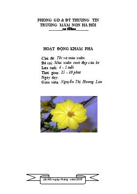 Giáo án mầm non lớp chồi - Chủ đề: Tết và mùa xuân - Đề tài: Mùa xuân tươi đẹp của bé