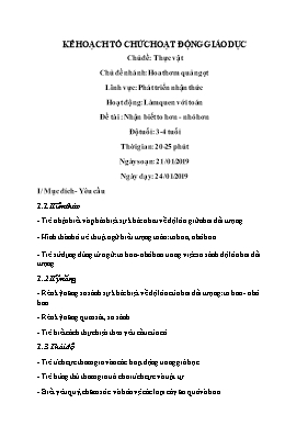 Giáo án mầm non lớp lá - Hoạt động: Làm quen với toán - Đề tài: Nhận biết to hơn - Nhỏ hơn