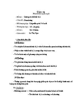 Giáo án mầm non lớp nhà trẻ - Phát triển ngôn ngữ - Đề tài: Làm quen chữ cái h, k - Chủ đề: Giao thông