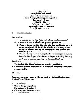 Giáo án Lớp Chồi - Chủ đề: Thực vật, mùa xuân - Đề tài: Chuyền, bắt bóng qua đầu, qua chân - Huỳnh Thị Anh Thư