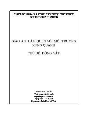 Giáo án Lớp Lá - Chủ đề: Động vật - Đề tài: Phân loại theo 2, 3 dấu hiệu của một số con vật nuôi trong gia đình - Trần Kim Vũ Thái