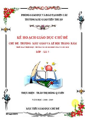 Giáo án Lớp Lá - Chủ đề: Trường mẫu giáo và lễ hội trăng rằm - Trần Thị Hồng Quyên